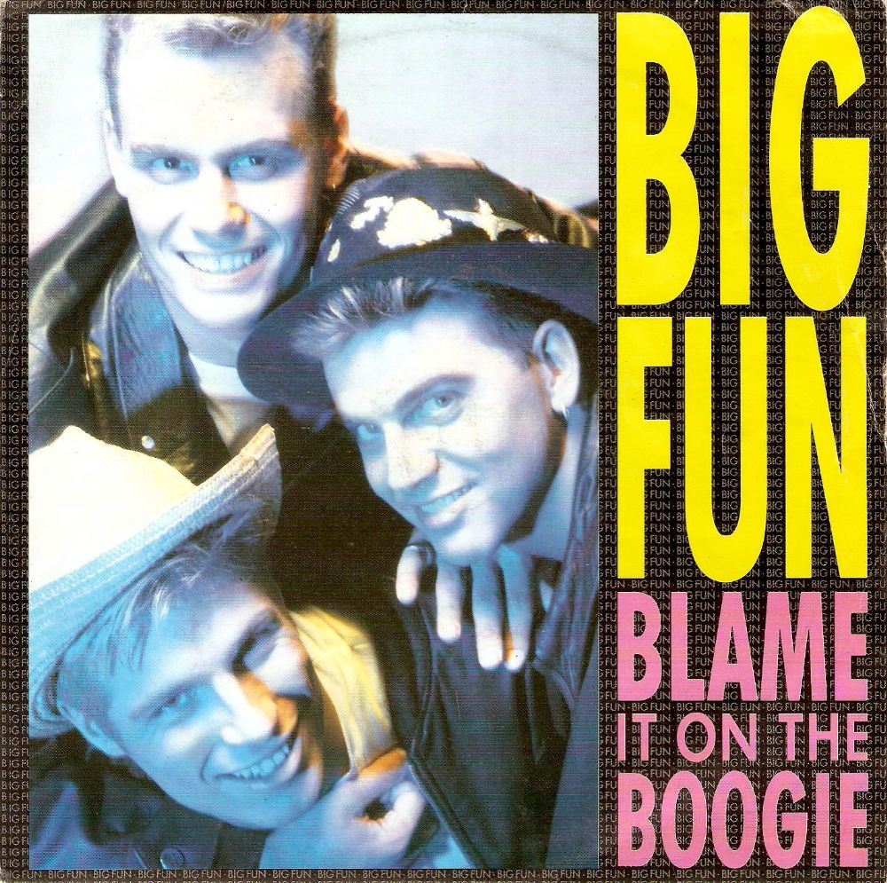 BIG FUN Blame It On The Boogie Vinyl Record 7 Inch Jive 1989